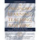A Taxonomy for Learning, Teaching, and Assessing: A Revision of Bloom's Taxonomy of Educational Objectives, Complete Edition