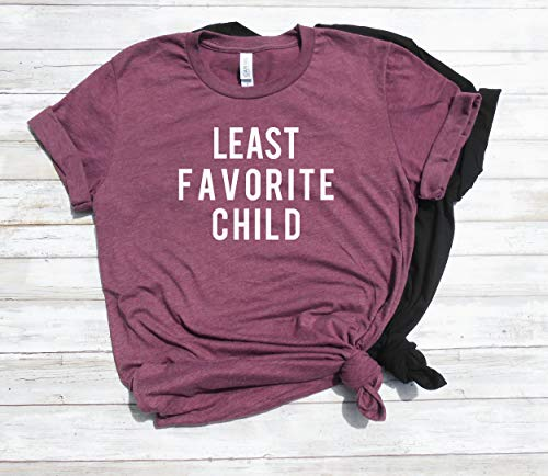 Least Favorite Child Shirt   Least Favorite Shirt   Favorite Child   Sibling Shirt   Family Reunion Shirt   Sister Shirt   Brother Shirt
