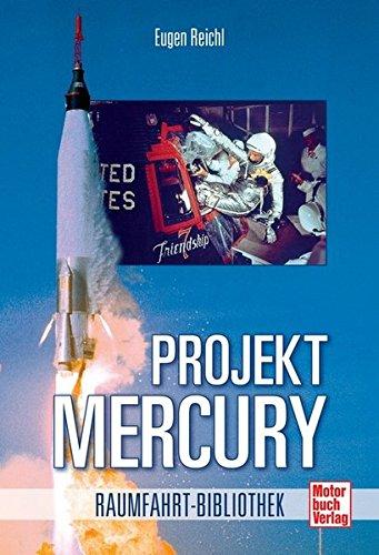 Projekt Mercury (Raumfahrt-Bibliothek)