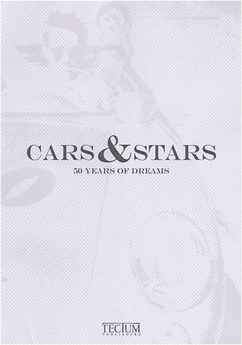 Download Cars & Stars: 50 Years of Dreams (English, Dutch and French Edition) PDF