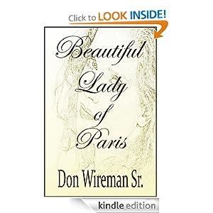 Beautiful Lady of Paris Don Wireman Sr
