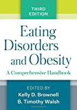 img - for Eating Disorders and Obesity, Third Edition: A Comprehensive Handbook book / textbook / text book