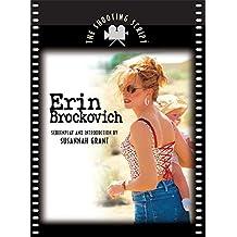 Erin Brockovich: The Shooting Script