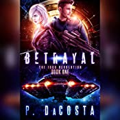 Betrayal: Girl from Above, Book 1 | Pippa DaCosta