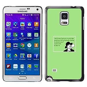 Smartphone Rígido Protección única Imagen Carcasa Funda Tapa Skin Case Para Samsung Galaxy Note 4 SM-N910F SM-N910K SM-N910C SM-N910W8 SM-N910U SM-N910 Dating Advice Funny Quote Online Love / STRONG