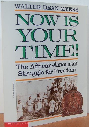 Search : Now Is Your Time! The African-American Struggle for Freedom