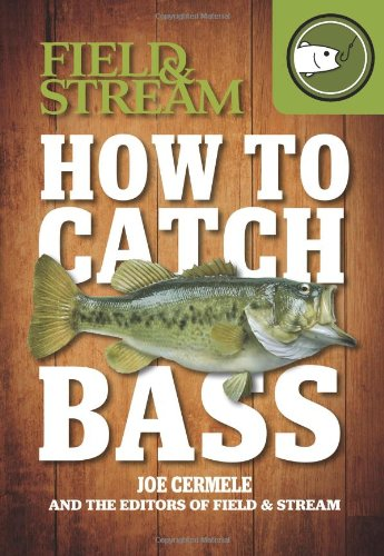 how-to-catch-bass-field-stream
