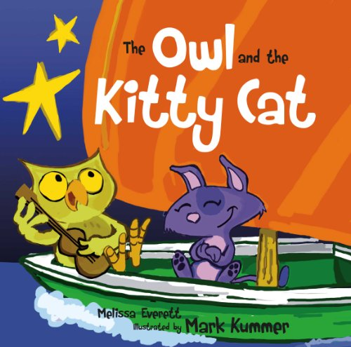The Owl and the Kitty Cat (Nursery Rhymes) (Owl Nursery Pictures)
