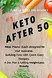 Keto After 50: #1 Keto Handbook:We made this