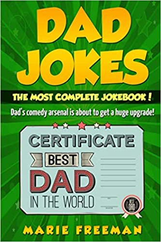 Dad Jokes: Dad's Comedy Arsenal Is About To Get a Huge Upgrade