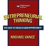 Entrepreneurial Thinking | Michael Vance