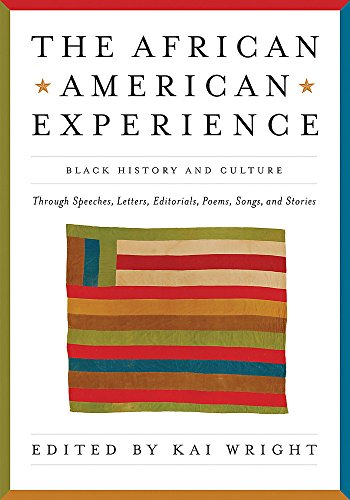 Search : African American Experience: Black History and Culture Through Speeches, Letters, Editorials, Poems, Songs, and Stories