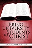 Bring University Students to Christ, Charles F. Hayes, 1613795092