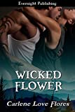 Wicked Flower (A Sin Pointe Novel Book 5)