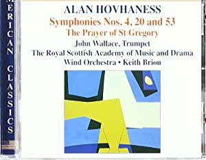 Hovhaness: Symphonies Nos. 4, 20, and 53 / The Prayer of St. Gregory / Return and Rebuild the Desolate Places