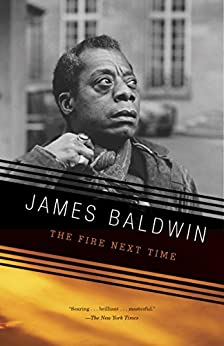 The Fire Next Time (Vintage International) by [Baldwin, James]