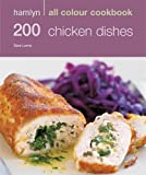 200 Chicken Dishes: 200 Chicken Recipes (Hamlyn All Colour Cookery)