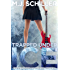 TRAPPED UNDER ICE (Rocking Romance series Book 1)