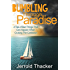 Bumbling Through Paraduse: A Tale of Bad Things That Can Happen When Cruising the Caribbean
