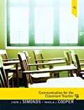 Communication for the Classroom Teacher 9780205747771