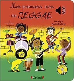 Mes Premiers Airs De Reggae Amazon Fr Aurelie Guillerey