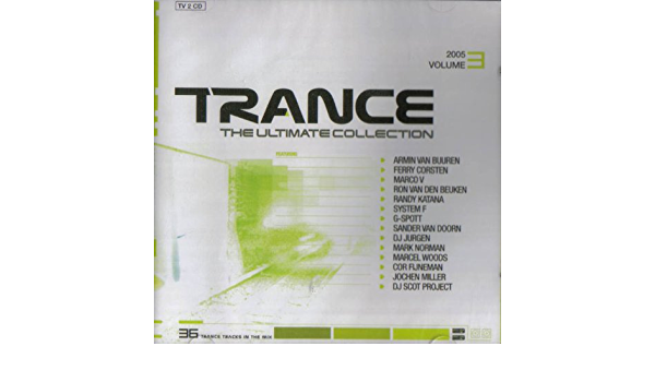 Trance - The Ultimate Collection 2005 Volume 3 : Various ...