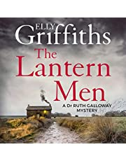 The Lantern Men: Dr Ruth Galloway Mysteries, Book 12