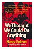 We Thought We Could Do Anything, Henry Ephron, 0393075109