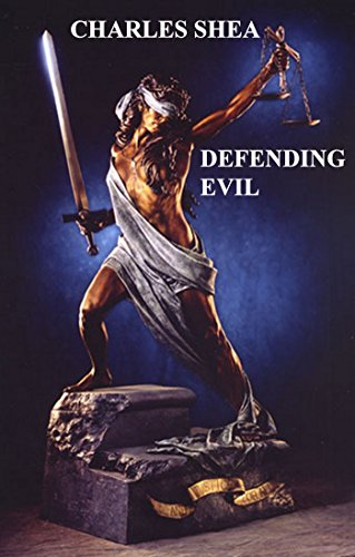 Book: Defending Evil (The Travis Knight Series #1) by Charles Shea