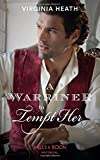 A Warriner To Tempt Her (The Wild Warriners, Book 3)