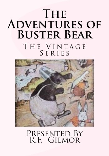 The Adventures of Buster Bear: The Vintage Series