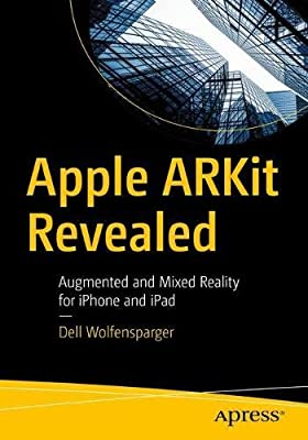 Apple ARKit Revealed: Augmented and Mixed Reality for iPhone