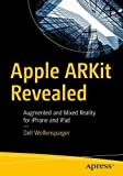 Apple ARKit Revealed: Augmented and Mixed Reality for iPhone and iPad
