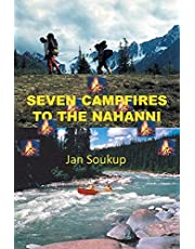 Seven Campfires to the Nahanni