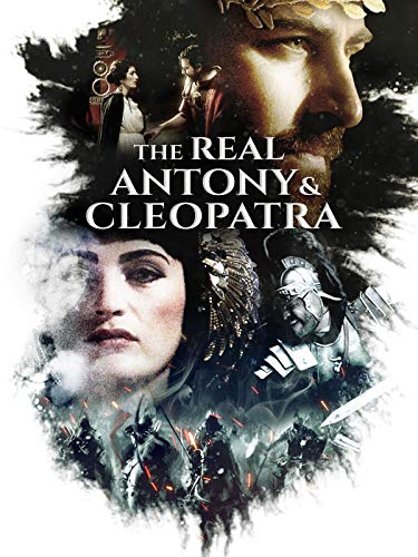 The Real Antony and Cleopatra