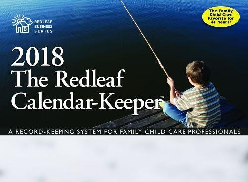 Redleaf Calendar-Keeper 2018: A Record-Keeping System for Family Child Care Professionals cover