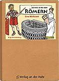 So war es bei den Römern: Eine Werkstatt