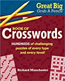 img - for Great Big Grab A Pencil Book of Crosswords book / textbook / text book