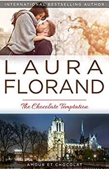 The Chocolate Temptation (Amour et Chocolat Book 6) by [Florand, Laura]