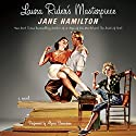 Laura Rider's Masterpiece Audiobook by Jane Hamilton Narrated by Alyssa Bresnahan
