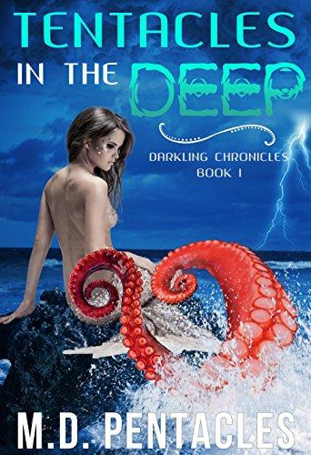 Tentacles in the Deep: (A warlock, mermaid, kraken, monster, ménage dark fantasy) (Darkling Chronicles Book 1)