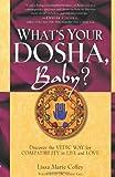 What's Your Dosha, Baby?, Lisa Marie Coffey, 1569244723