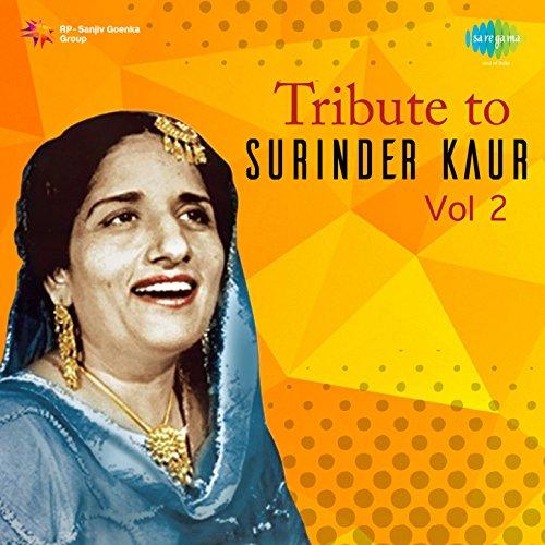 Tribute To Surinder Kaur Vol 2