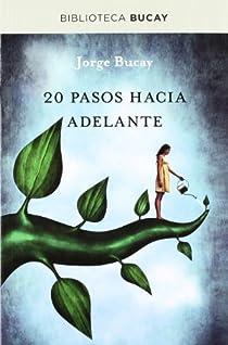 20 pasos hacia adelante par Jorge Bucay
