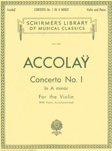 Concerto No. 1 In A Minor: Violin With Piano Accompaniment (Schirmer's Library Of Musical Classics)