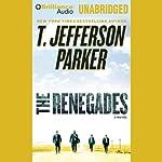 The Renegades: A Charlie Hood Novel #2 | T. Jefferson Parker
