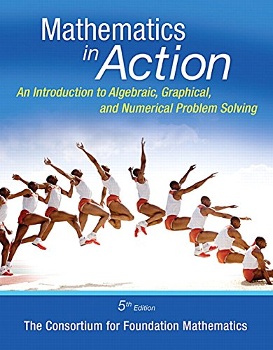 Price comparison product image Math in Action: An Introduction to Algebraic,  Graphical,  and Numerical Problem Solving,  Plus MyMathLab -- Access Card Package (5th Edition) (What's New in Developmental Math)