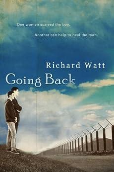 Going Back (English Edition) por [Watt, Richard]