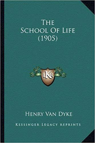 The School of Life (1905) the School of Life (1905)