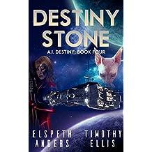 Destiny Stone (A.I. Destiny Book 4) (English Edition)